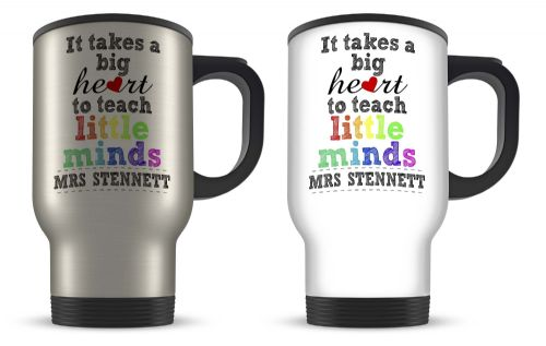 14oz Personalised It Takes A Big Heart To Teach Little Minds Novelty Gift Aluminium Travel Mug